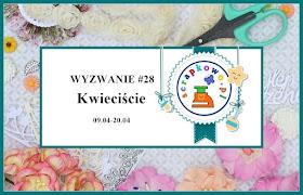 http://infoscrapkowo.blogspot.co.uk/2018/04/wyzwanie-28-kwieciscie_9.html?m=1