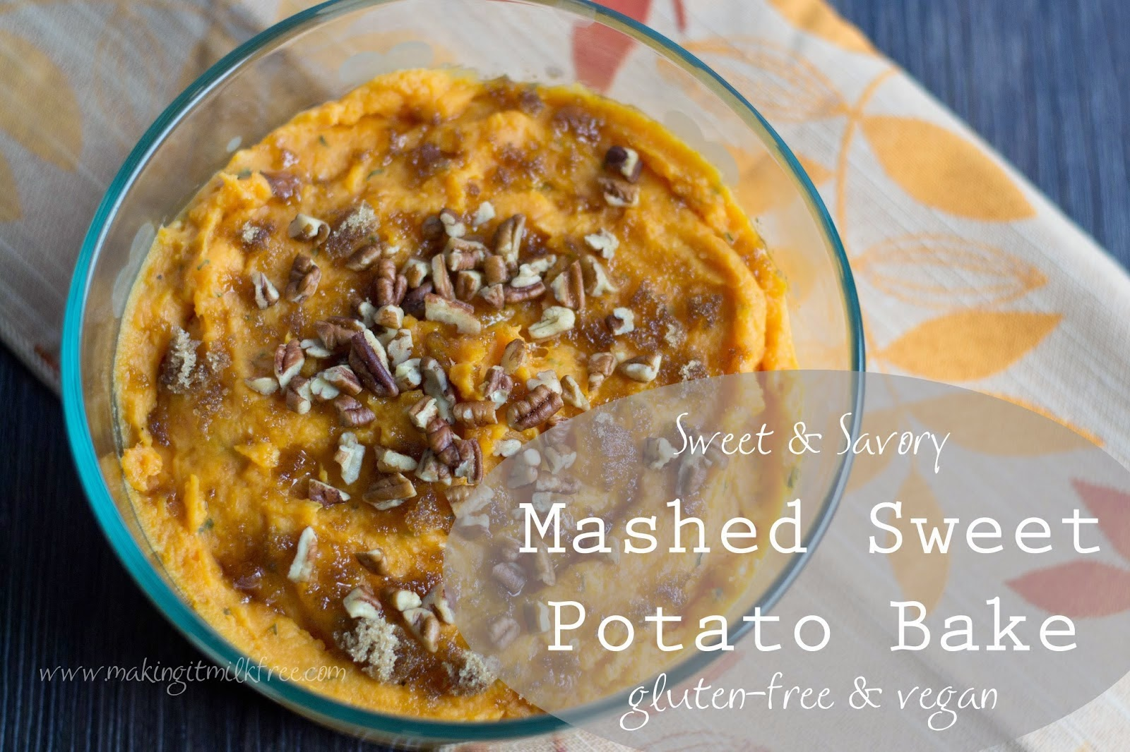 Sweet and Savory Mashed Sweet Potato Bake from Making it Milk-Free