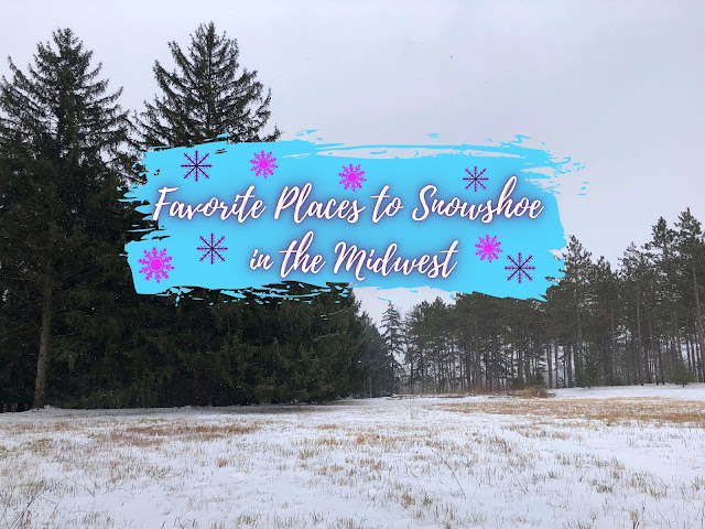 Favorite Places to Snowshoe in the Midwest