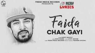 Faida Chak Gayi By Garry Sandhu - Lyrics