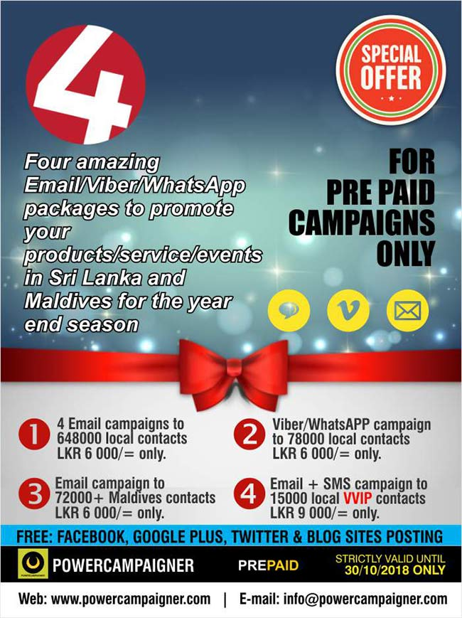 Four amazing Email/Viber/WhatsApp packages to promote your products/service/events in Sri Lanka and Maldives for the year end season.  #emailmarketing #smsmarketing #vibermarketing #whatsappmarketing #powercampaigner #emarketing #srilanka #maldives #colombo