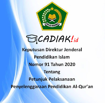Juknis Penyelenggaraan Pendidikan Al-Quran No 91 tahun 2020 (TPQ)