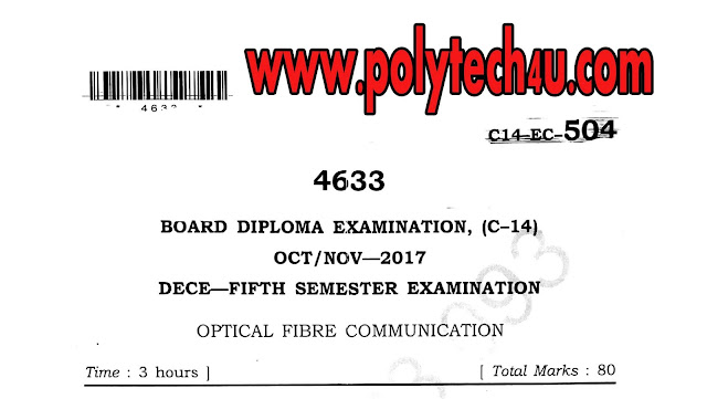 DIPLOMA FIBER COMMUNICATION PREVIOUS QUESTION PAPERS C-14 ECE 2017