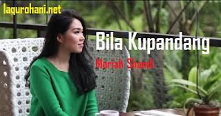 Download Lagu Bila Kupandang (Mariah Shandi)