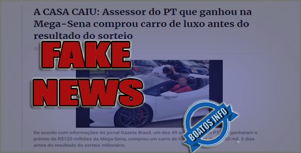 Assessor do PT compra carro de luxo antes de sair o resultado da Mega Sena - #FakeNews