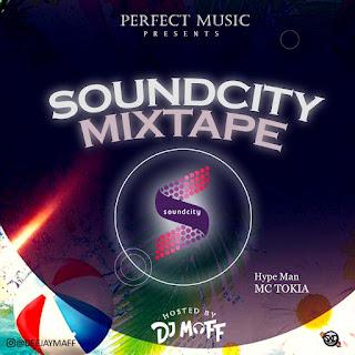 MIXTAPE: DJ Maff - Soundcity Mixtape