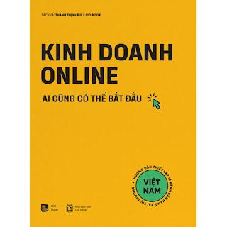 Kinh Doanh Online - Ai Cũng Có Thể Bắt Đầu ebook PDF-EPUB-AWZ3-PRC-MOBIKinh Doanh Online - Ai Cũng Có Thể Bắt Đầu ebook PDF-EPUB-AWZ3-PRC-MOBI