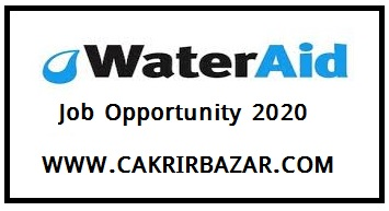 water aid job opportunity 2020 - water aid job opportunity in - water aid job job circular 2020