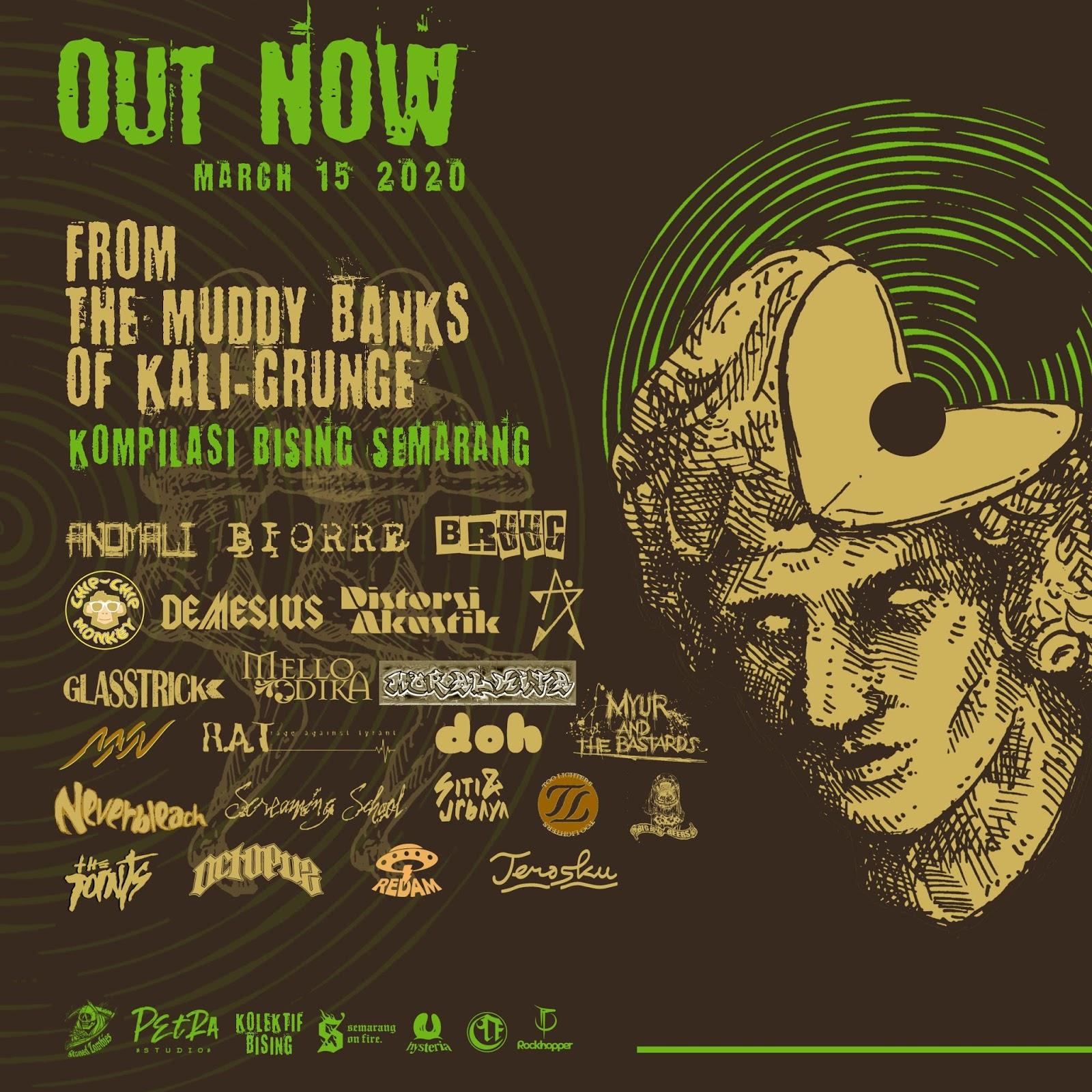 "Kompilasi bising dari Semarang ""From The Muddy Banks Of Kaligrunge"""