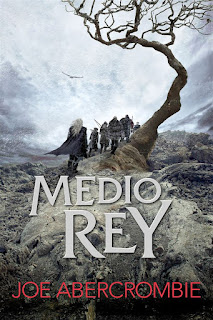 Medio rey | El mar quebrado #1 | Joe Abercrombie