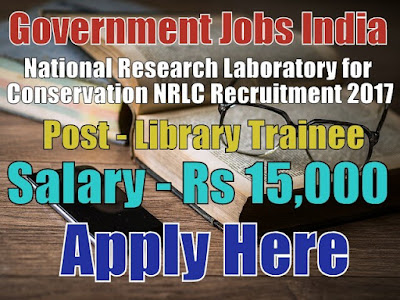 National Research Laboratory for Conservation NRLC Recruitment 2017