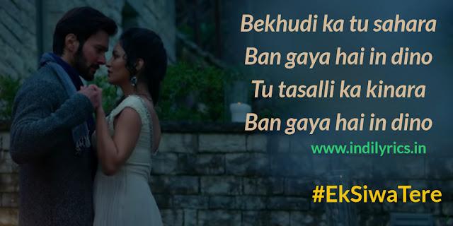 Ek Siwa Tere | Mushkil | Images | Quotes | Lyrics