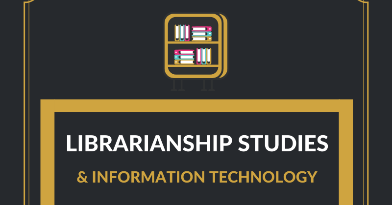 LIBRARIANSHIP STUDIES & INFORMATION TECHNOLOGY cover image