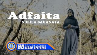 Lirik Lagu Sheila Sahanaya - Adfaita