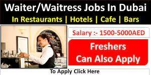 Waiter and Waitress Jobs in Dubai 2021