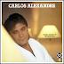 Carlos Alexandre - Nosso Quarto É Testemunha