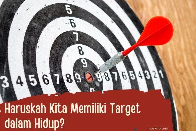 memiliki target dalam hidup