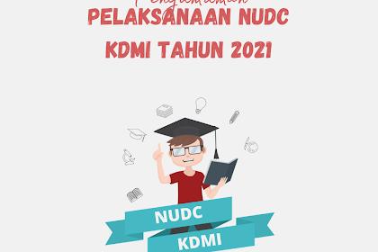 PENGUMUMAN PELAKSANAAN NUDC DAN KDMI TAHUN 2021