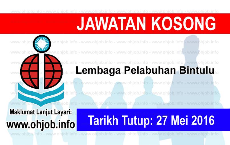 Jawatan Kerja Kosong Lembaga Pelabuhan Bintulu logo www.ohjob.info mei 2016