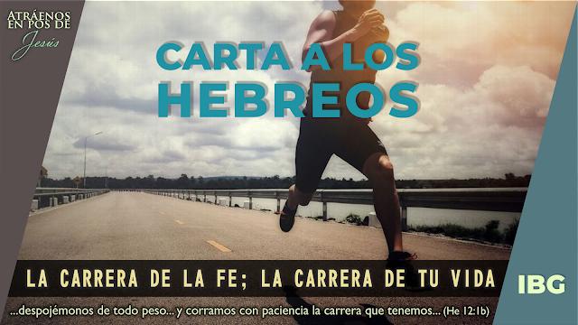 Hebreos 12:1-3 - La carrera de la Fe - Gabriel Montaño