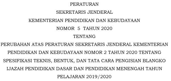 Download Juknis Penulisan Blangko Ijazah 2020 SD/SMP/SMA/SMK/Sederajat