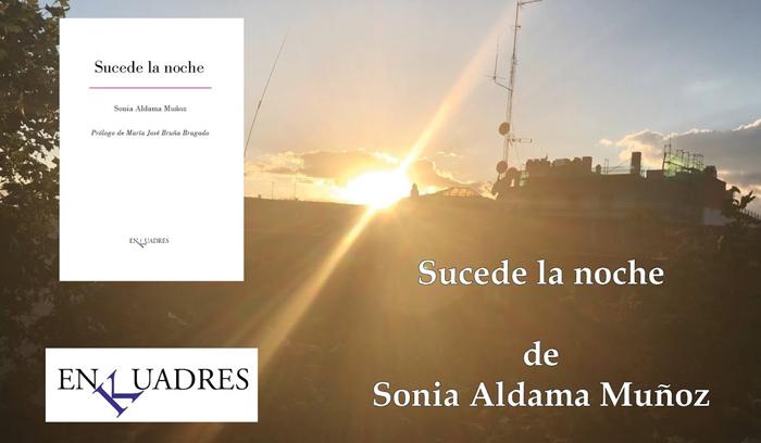 «Sucede la noche» de Sonia Aldama en Bestia Lectora