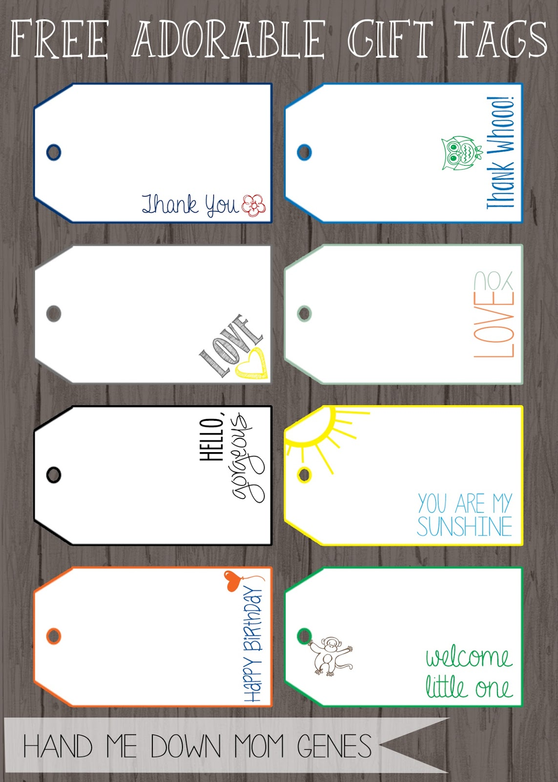 Hand Me Down Mom Genes: Free Adorable Gift Tags