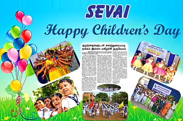 Children?s day celebrated in SEVAI Shanthi Matriculation Higher Secondary School,