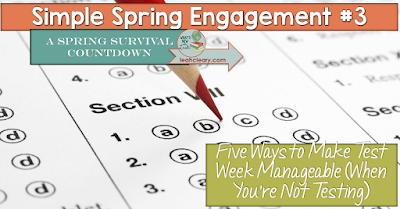 Five Ways to Make Test Week Manageable (When You're Not Testing)