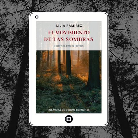 #EPUB #POESÍA El movimiento de las sombras, Lilia Ramírez