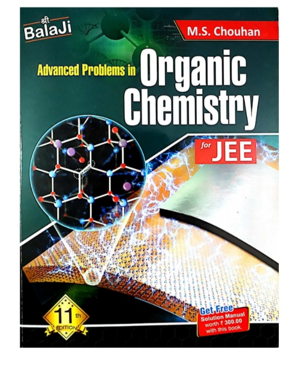 Organic Chemistry By MS Chauhan For JEE MAINS And Advance