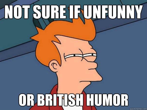45 Best British Humor Images British Humor Humor Funny