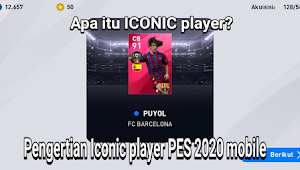 Apa itu ICONIC player? Pengertian Iconic player PES 2020 mobile