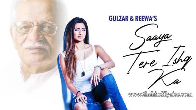 Saaya Tere Ishq Ka Lyrics – Gulzar