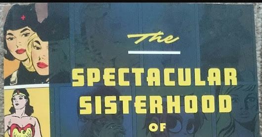 The Spectacular Sisterhood of Superwomen by Hope Nicholas - A Review