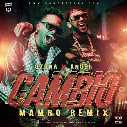 https://www.pow3rsound.com/2019/08/ozuna-ft-anuel-aa-cambio-mambo-remix.html