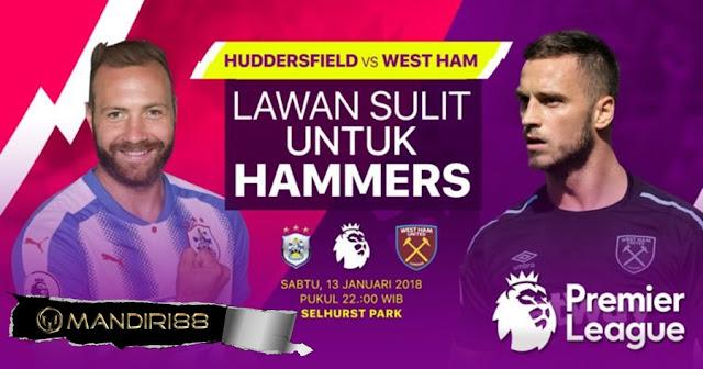 Prediksi Bola Huddersfield Town Vs West Ham United , Sabtu 13 January 2018 Pukul 22.00 WIB