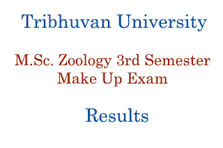 M.Sc. Zoology Third Semester Make Up Exam Result - Tribhuvan University