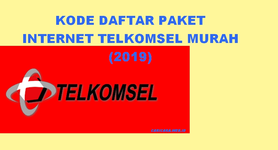 Kode Rahasia Daftar Paket Internet Telkomsel Paling Murah (2019)