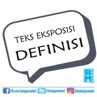 Contoh Teks Eksposisi Definisi Singkat Bahasa Indonesia Materi Bahasa