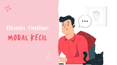Ide bisnis online modal kecil untung besar