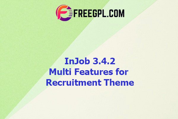 InJob - Multi Features for Recruitment Theme Nulled Download Free