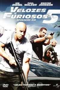 Velozes e Furiosos 5 - Operação Rio (2011) Dublado 720p