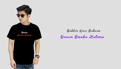 Bikin Kaos Custom Satuan Surabaya dan Seluruh Indonesia