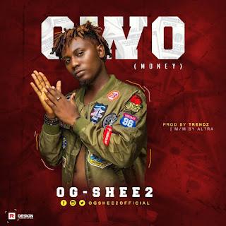 OG Shee2 - Owo (Money)