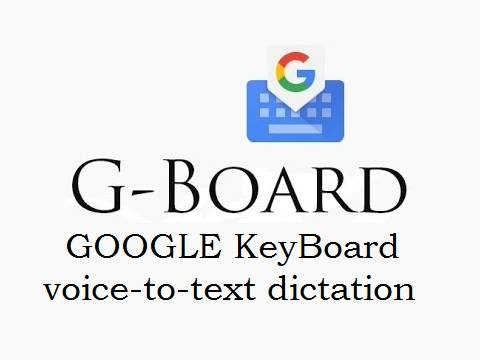 Google G Board APK Free Download Android