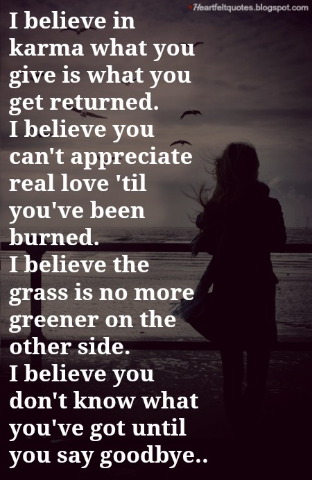 I Believe In Karma Heartfelt Love And Life Quotes