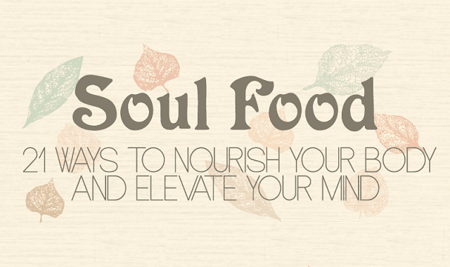 21 Ways to Nourish Your Body and Elevate Your Mind