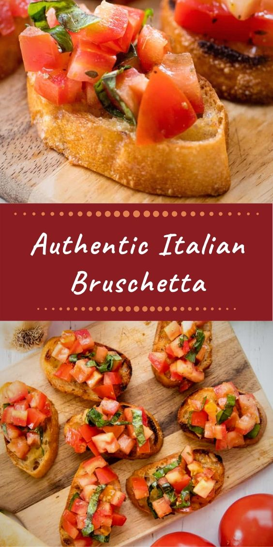 Authentic Italian Bruschetta