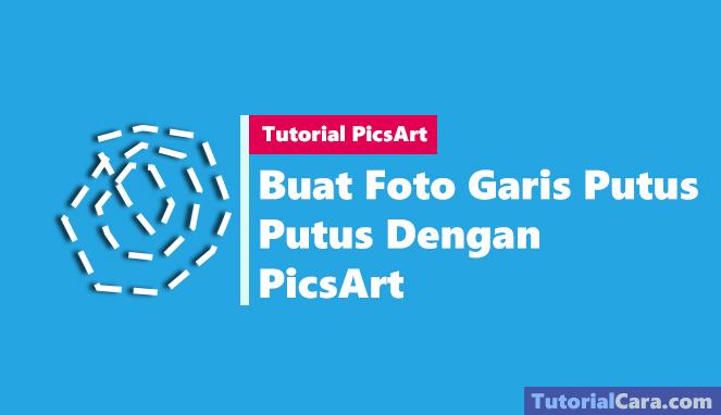 Tutorial efek PicsArt